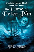 Captain James Hook and the Curse of Peter…