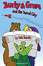 Burly & Grum and the Secret City by Kate…