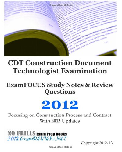 cdt-construction-document-technologist-examination-examfocus-study-notes-review-questions-2012-focusing-on-construction-process-and-contract