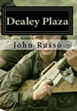 Russo, John: Dealey Plaza