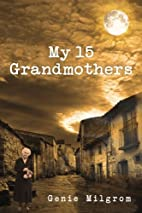 How I Found My 15 Grandmothers : A Step by…