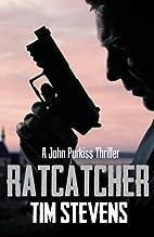 Ratcatcher by Tim Stevens