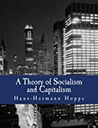 A Theory of Socialism and Capitalism:…