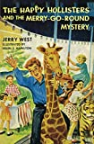 West, Jerry: The Happy Hollisters and the Merry-Go-Round Mystery