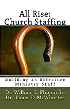 All Rise: Church Staffing: Building an…