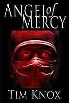 Angel of Mercy: a Matthew Cruze…