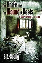 The Knife and The Wound It Deals [ebook] by…