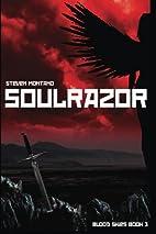 Soulrazor: Blood Skies (Volume 3) by Steven…