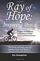 Ray of Hope: Inspiring Peace: Insights on…