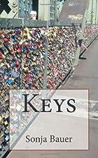 Keys by Sonja Bauer