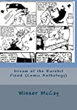 McCay, Winsor: Dream of the Rarebit Fiend (Comic Anthology)