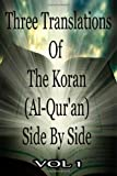 Ali, Abdullah Yusuf: Three Translations Of The Koran: Vol 1