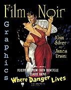 Film Noir Graphics: Where Danger Lives by…
