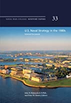 U.S. Naval Strategy in the 1980s: Selected…