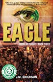 Erickson, J. M.: Eagle: Birds of Flight - Book Three