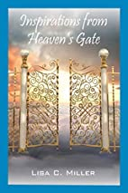 Inspirations from Heaven's Gate by Lisa C.…