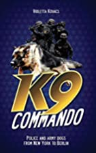 K9 Commando: Police and Army Dogs from New…