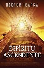 Espiritu Ascendente (Spanish Edition) by…