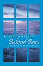 Behind Bars: A Shocking Case of Depravity by…