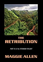 The Retribution: Part III of the Totoboan…