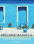 Hellenic Kanella: Memories Made in a Greek…
