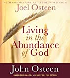 Osteen, John: Living in the Abundance of God