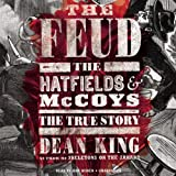 King, Dean: The Feud: The Hatfields & McCoys