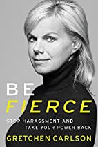 Be Fierce: Stop Harassment and Take Your…
