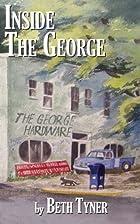 Inside The George by Beth Tyner