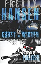 Ghost Of Winter : PROLOGUE: Modern Warfare…