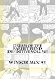 McCay, Winsor: Dream of the Rarebit Fiend (Definitive Volume)