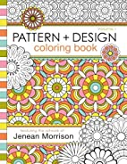 Pattern and Design Coloring Book (Volume 1)…