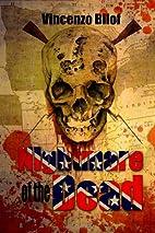 Nightmare of the Dead by Vincenzo Bilof