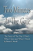 Two Minutes At The Gate: The Day I Died by…