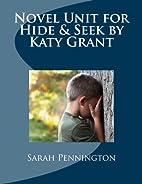 Novel Unit for Hide & Seek by Katy Grant by…