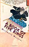 Musashi, Miyamoto: A Book Of: Five Rings