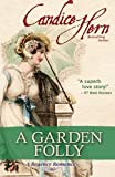 Hern, Candice: A Garden Folly