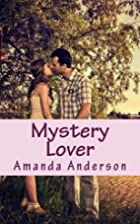Mystery Lover by Amanda Anderson
