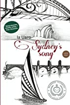 Sydney's Song: Large Print by Ia Uaro