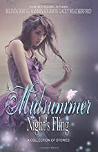 A Midsummer Night's Fling by Lacey…