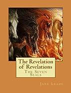The Revelation of Revelations: The Seven…