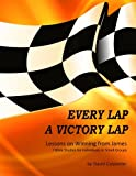 Carpenter, David: Every Lap A Victory Lap: Bible Study Guide for the Letter from James