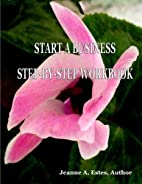 Start a Business Step-by-Step Workbook