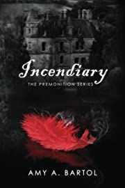 Incendiary: The Premonition Series by Amy A.…