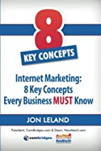 Internet Marketing: 8 Key Concepts Every…