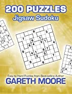 Jigsaw Sudoku: 200 Puzzles by Gareth Moore