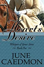 Heart's Desire: Whispers of Grace Series by…