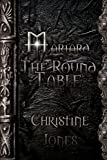 Jones, Christine: Mariard Volume 6 The Round Table