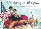 Washington Says...: George…