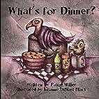 What's for Dinner?: A Delightfully…
